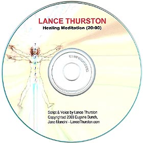 Lance Thurston's Guided Healing Meditation on CD