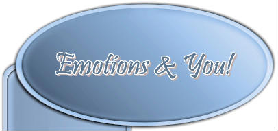 Emotions and you!