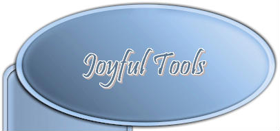 Joyful Tools - Real audio free advice and tips on critical inner voices, the best healing energy, change to attract relationships, to attract love FEEL lovable, how to go into a job interview, how stress and walls effect luck and money. Self-help CDs now available!